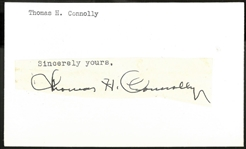 Thomas Connolly Autographed Cut Signature (HOF 1953, dec. 1961)